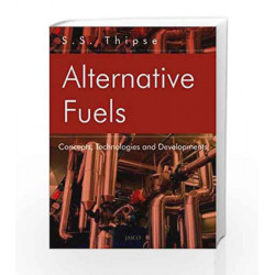Alternative Fuels by S.S. Thipse Book-9788184950786