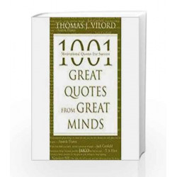 1001 Great Quotes From Great Minds by Thomas J. Vilord Book-9788179928875