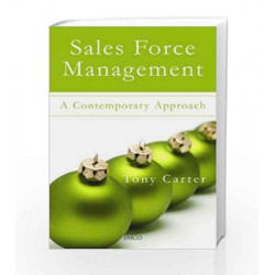 Sales Force Management: A Contemporary Approach by Tony Carter Book-9788179929698
