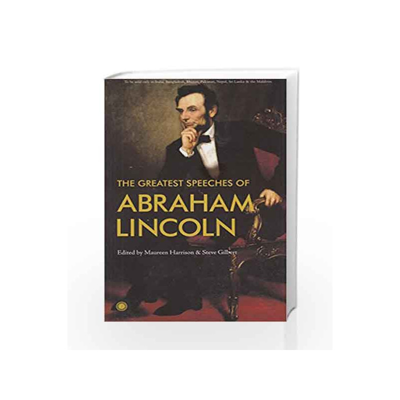 The Greatest Speeches of Abraham Lincoln by Maureen Harrison Book-9788184958515