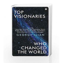 Top Visionaries Who Changed the World by George Ilian Book-9788184959567