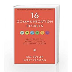 16 Communication Secrets by Kim Zoller Book-9788184958812
