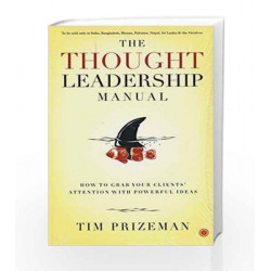 The Thought Leadership Manual by TIM PRIZEMAN Book-9788184958775