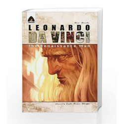 Leonardo Da Vinci: The Renaissance Man: A Graphic Novel (Campfire Graphic Novels) by DAN DANKO Book-9789380741208