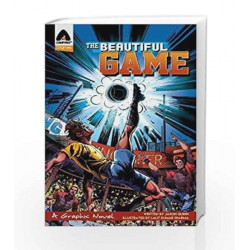 The Beautiful Game: Survival (Campfire Graphic Novels) by JASON QUINN Book-9789381182116
