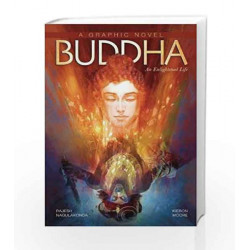 Buddha: An Enlightened Life (Campfire Graphic Novels) by Kieron Moore Book-9789381182291