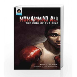 Muhammad Ali: The King of the Ring: A Graphic Novel (Campfire Graphic Novels) by Lewis Helfand Book-9789380741239