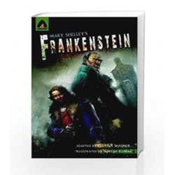 Frankenstein: The Graphic Novel (Campfire Graphic Novels) by Lloyd S. Wagner Book-9789380028248