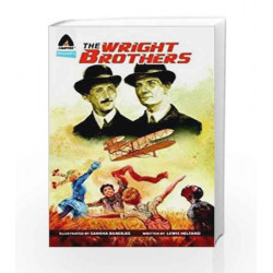 The Wright Brothers: A Graphic Novel (Campfire Graphic Novels) by Lewis Helfand Book-9789380028460