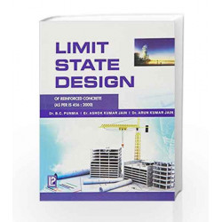 Limit State Design of Reinforced Concrete by B.C. Punmia Book-9788131802410