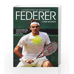 Federer by CHRIS BOWERS Book-9789381506844