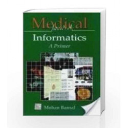 Medical informatics- A Primer by Mohan Bansal Book-9780070444980