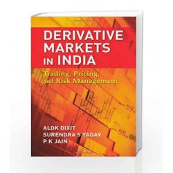 Derivative Markets in India: Trading, Pricing, and Risk Management by Alok Dixit Book-9780071332958