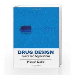 Drug Design: Basics and Applications by Mukesh Doble Book-9780070680760