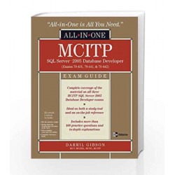 MCITP SQL Server 2005 Database Developer All-in-One Exam Guide (Exams 70-431, 70-441 & 70-442) by GIBSON Book-9780070248700