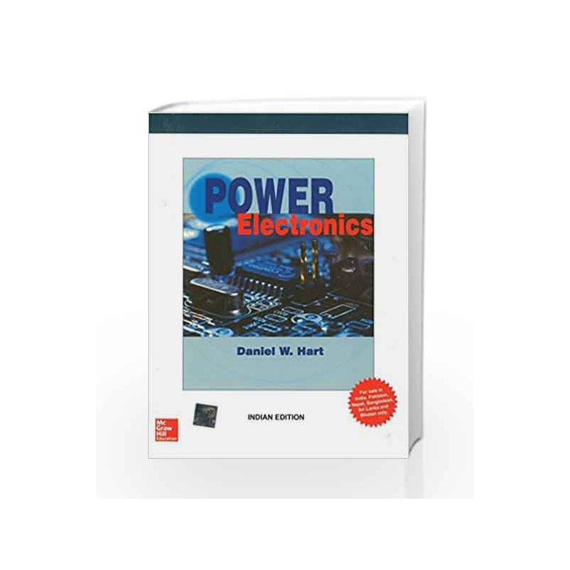 Power electronics by daniel hart buy online power electronics book power electronics by daniel hart book 9780071321204 fandeluxe Choice Image