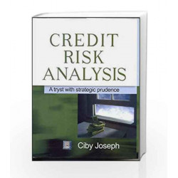Credit Risk Analysis: A Trust with Strategic Prudence by Ciby Joseph Book-9780070581364