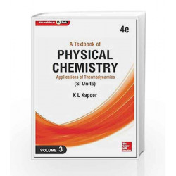 A Textbook of Physical Chemistry -  Applications of Thermodynamics - Vol. 3 (Si Units) by Kapoor Book-9789339204273