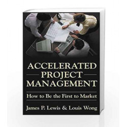 Accelerated Project Management by James Lewis Book-9780070601185