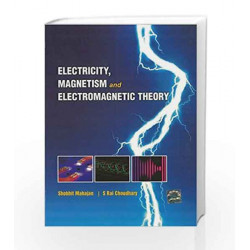 ElectricITy, Magnetism and Electromagnetic Theory by Shobhit Mahajan Book-9781259004599