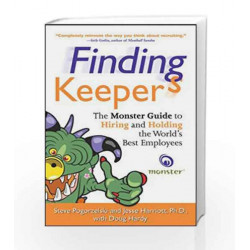 Finding Keepers: The Monster Guide to Hiring and Holding the World's Best Employees by Steve Pogorzelski Book-9780070223844
