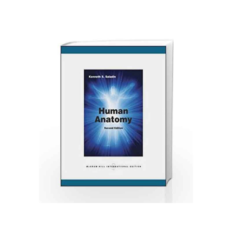 Human Anatomy By Saladin Buy Online Human Anatomy Book At Best Price