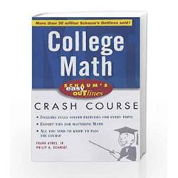 Schaum's Easy Outline of College Mathematics (Schaum's Easy Outlines) by SCHMIDT Book-9780070605961
