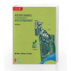 Building Drawing with an Integrated Approach to Built Environment by CM Kale Book-9780071077873