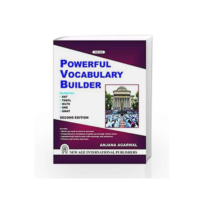 Powerful Vocabulary Builder (Useful for SAT, TOEFL, IELTS, GRE, GMAT etc )  by Anjana Agarwal-Buy Online Powerful Vocabulary Builder (Useful for SAT,