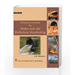 Practical Methods for Water and Air Pollution Monitoring by S K Bhargava Book-9788122424041