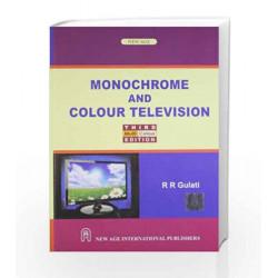 Monochrome and Colour Television by R.R. Gulati Book-9788122436068