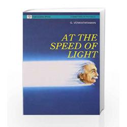 At The Speed of Light (V.I.P.) by G. Venkataraman Book-9788173710094