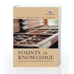 Founts of Knowledge: Book History in India by Abhijit Gupta Book-9788125060536