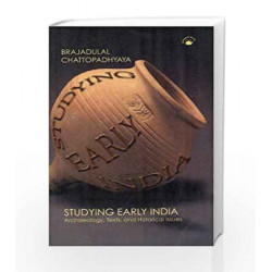 Studying Early India by Brajadulal Chat Book-9788178241432