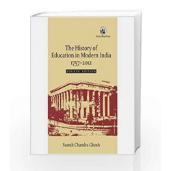 History of Education in Modern India by Suresh Chandra Ghosh Book-9788125052623