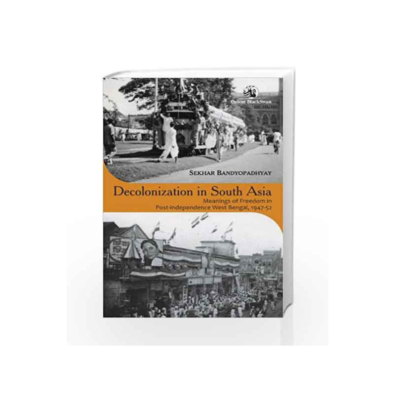 Decolonization in South Asia by Bandyopadhyay Book-9788125047063