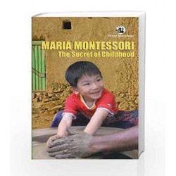 the Secret of Childhood by ORIENT Book-9788125038276