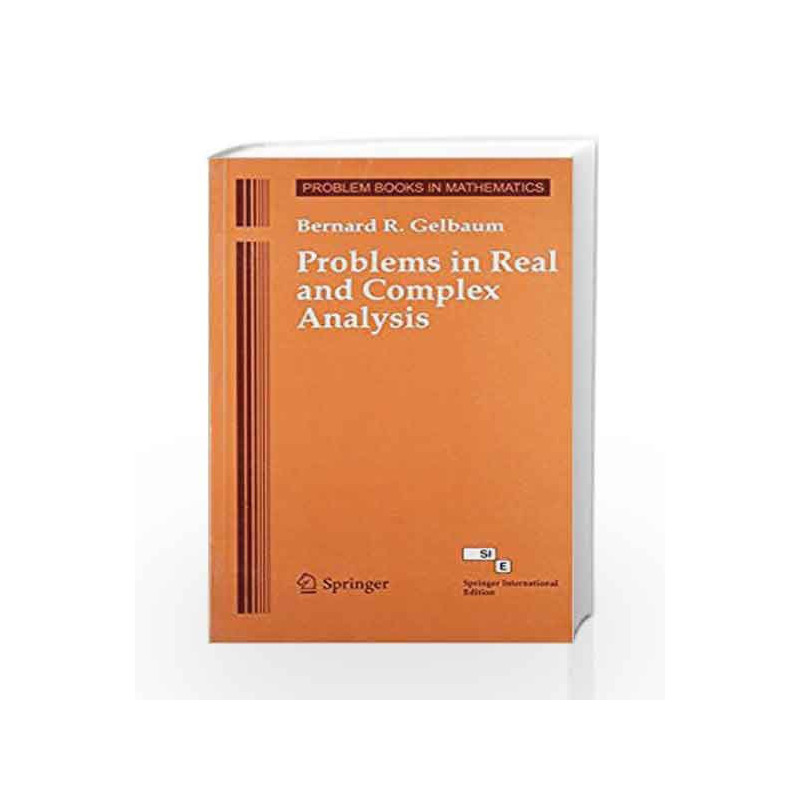 Problems in Real & Complex Analysis by Gelbaum-Buy Online Problems in Real  & Complex Analysis Book at Best Price in India:Madrasshoppe com