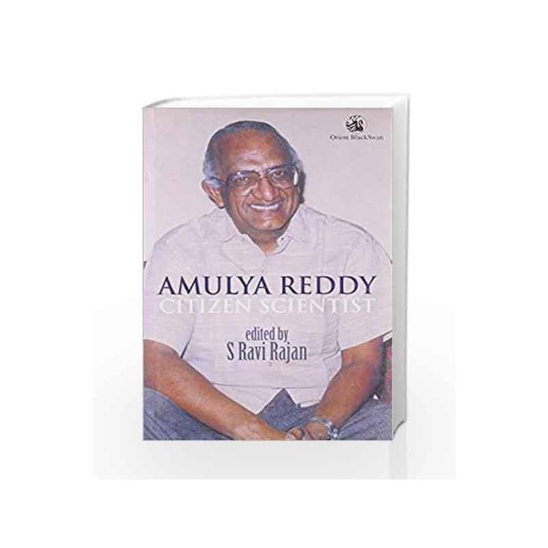 Amulya Reddy: Citizen Scientist by S. Ravi Rajan Book-9788125037132