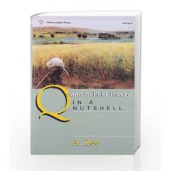 Quantum Field Theory in a Nutshell by ZEE Book-9788173715129