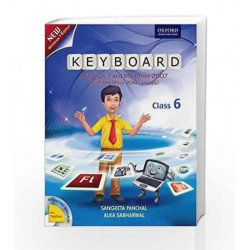 Keyboard Coursebook 6: Windows 7 and MS Office 2007 (With MS Office 2010 Updates) by Sangeeta Panchal Book-9780198081517