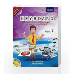 Keyboard Coursebook 7: Windows 7 and MS Office 2007 (With MS Office 2010 Updates) by Sangeeta Panchal Book-9780198081524