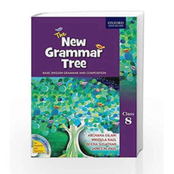 The New Grammar Tree Coursebook 8: Middle by Archana Gilani Book-9780198082538