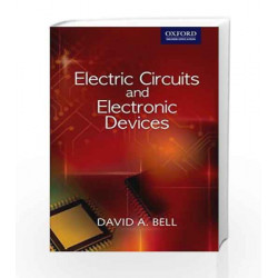 Electric Circuits and Electronic Devices by David A. Bell Book-9780198070900