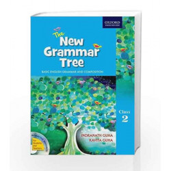The New Grammar Tree Coursebook 2: Primary by Indranath Book-9780198082477