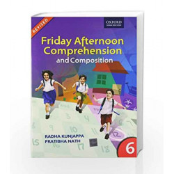 Friday Afternoon Comprehension and Composition 6: Middle by Radha Kunjappa Book-9780198063216