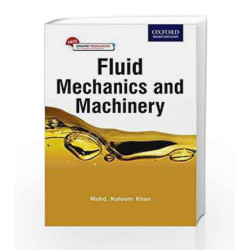 Fluid Mechanics and Machinery by Mohd.Kaleem Khan Book-9780199456772