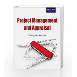 Project Management and Appraisal by Sitangshu Khatua Book-9780198066903