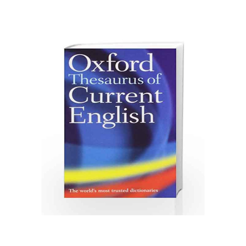 oxford thesaurus of current english by dictionary buy online oxford
