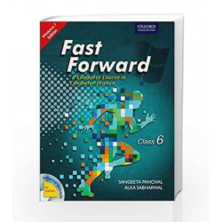 Fast Forward Coursebook 6: Windows 7 and MS Office 2007 (With MS Office 2010 Updates) by Sangeeta Panchal Book-9780198091745